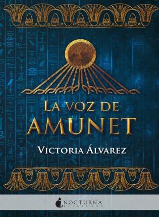 Reseña La voz de Amunet portada ritmo acción descripción.jpg